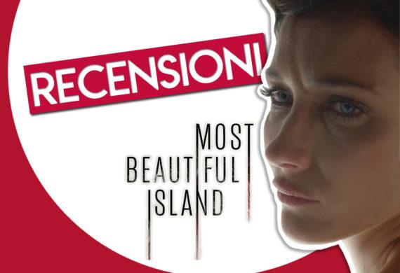 Most Beautiful Island CinemaTown.it