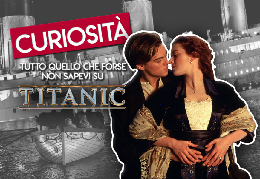 titanic curiosità cinematown.it