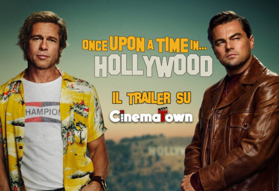 once upon a time in hollywood trailer cinematown.it