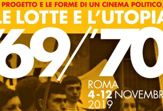 Le lotte e l'utopia cinematown.it