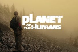 Micheal Moore, Planet of the Humans, cinematown.it